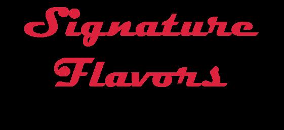 SignatureFlavors